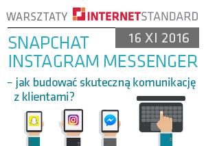 Warsztaty: Snapchat Instagram Messenger – jak budować skuteczną komunikację z klientami?